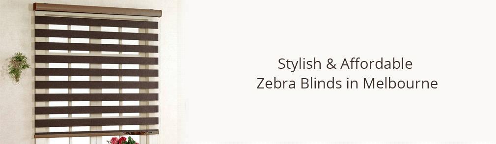 Zebra Blinds in Melborne